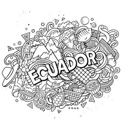 Ecuador hand drawn cartoon doodles vector