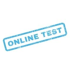 Online Test Rubber Stamp vector image vector image