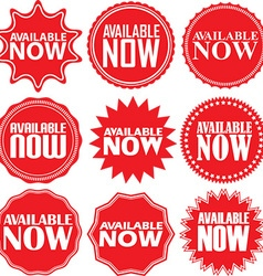 Available now signs set now sticker set vector