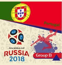 Russia 2018 wc group b portugal background vector
