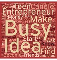 Teen Entrepreneurs text background wordcloud vector image