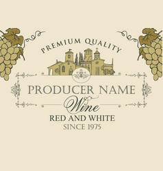 wine label with landscape village and grapes vector image