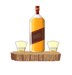 All you need is whiskey concept vector