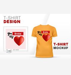 You broke my heart t-shirt design 3d heart vector