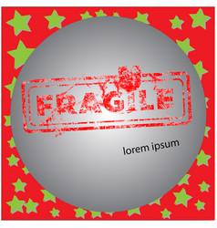 fragile red grunge rubber stamp vector image vector image