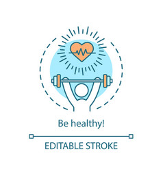 Be healthy concept icon vector