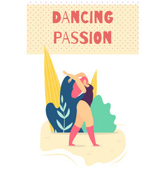 Dancing passionate woman motivate card vector