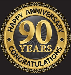 90 years happy anniversary congratulations gold vector image