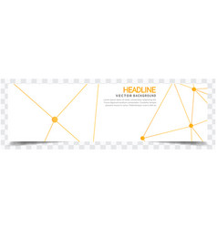 abstract yellow network white background headline vector image