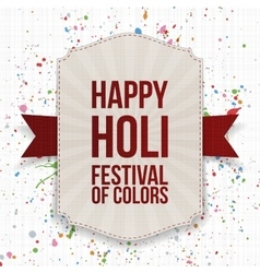 Happy Holi Festival of Color realistic Banner vector