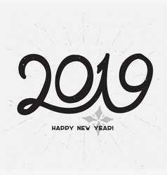happy new year 2019 - hand drawn lettering vector image