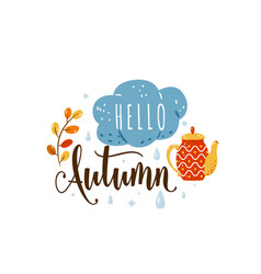 hello autumn cozy quote vector image