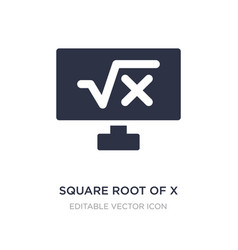 square root x icon on white background simple vector image