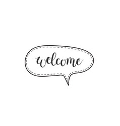 welcome hand-written word in a speech vector image vector image