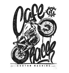 Cafe racer vintage motorcycle hand drawn t-shirt vector