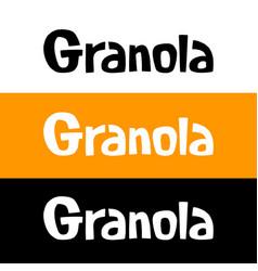 Set granola logo design with handmade lettering vector