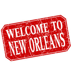 Welcome to new orleans red square grunge stamp vector