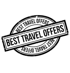 Best Travel Offers rubber stamp vector