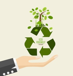 ECO FRIENDLY Ecology concept with Recycle symbol vector image