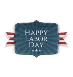 Happy Labor Day Text on Banner vector image
