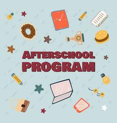 advertising banner afterschool program cartoon vector image
