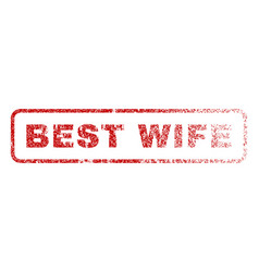 best wife rubber stamp vector image