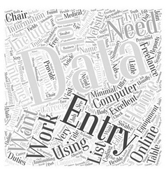 The Truth about Data Entry Work at Home Jobs Word vector image