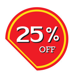 25 off discount price tag isolated vector image