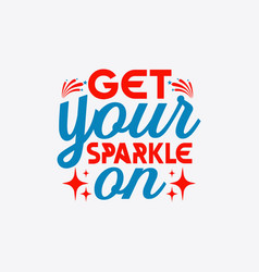 get your sparkle vector image