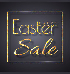 happy easter greeting card with golden letters vector image