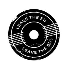 Leave the eu rubber stamp vector