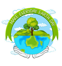 Make everyday earth day vector