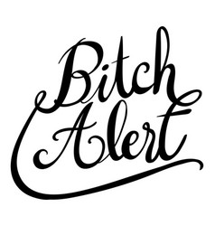 Word expression for bitch alert vector