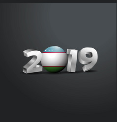 2019 grey typography with uzbekistan flag happy vector