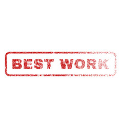 best work rubber stamp vector image vector image