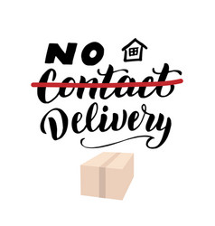 No contact delivery lettering text banner vector