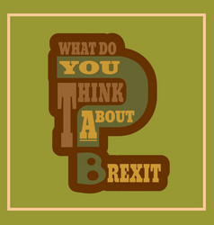 britain and eu relationships brexit question vector image