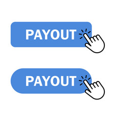 hand cursor clicks payout button vector image