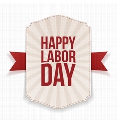 Happy Labor Day striped Banner with red Ribbon vector image