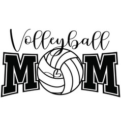 Volleyball mom on white background vector