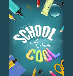 3d realistic back to school and looking vector