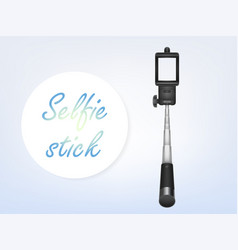 3d realistic selfiestick ad poster banner vector image