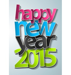 Happy new year 2015 text design modern template vector image