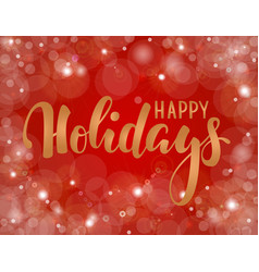 handdrawn lettering happy holiday design for vector image