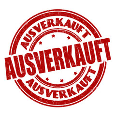 sold out on german language ausverkauft sign or vector image