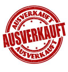 sold out on german language ausverkauft sign vector image
