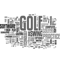 are you ready for high tech golf text word cloud vector image