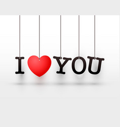 Hanging letters i love you red heart vector