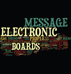 electronic message boards how to use them text vector image vector image