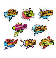 comics speech bubbles back to school vector image